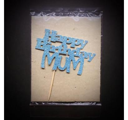 """Happy Birthday Mum"" Papercraft Topper"